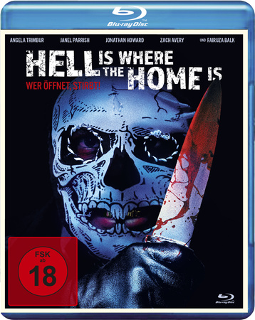 Hell Is Where the Home Is - Wer öffnet, stirbt!